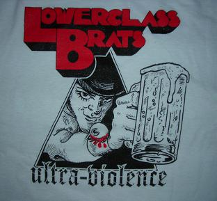 Lower Class Brats - Ultra Violence - Shirt